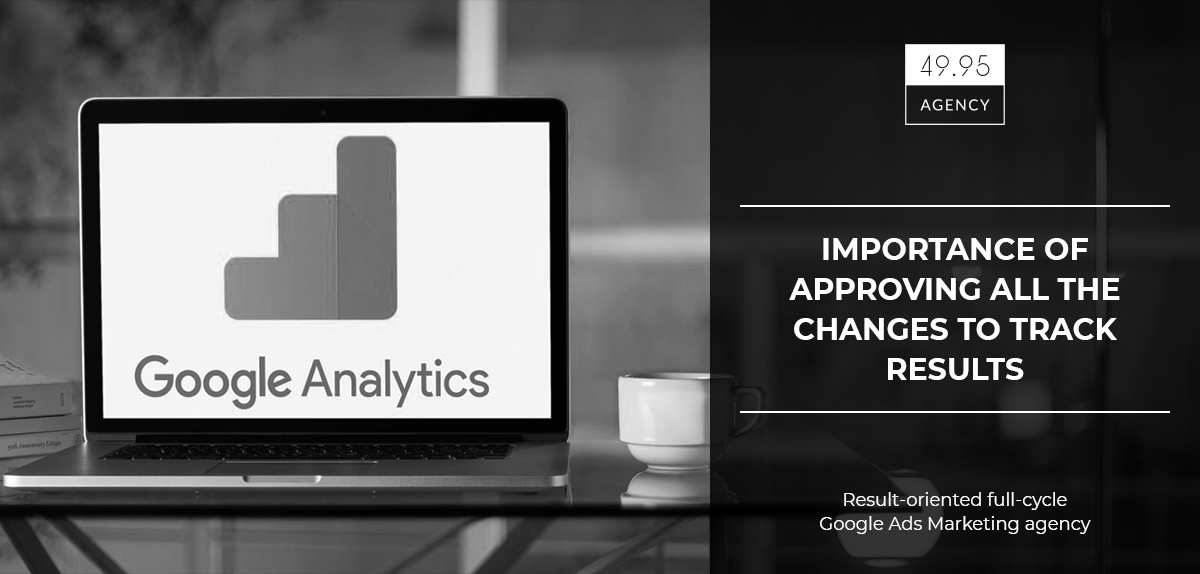 Importance of approving all the changes to track results