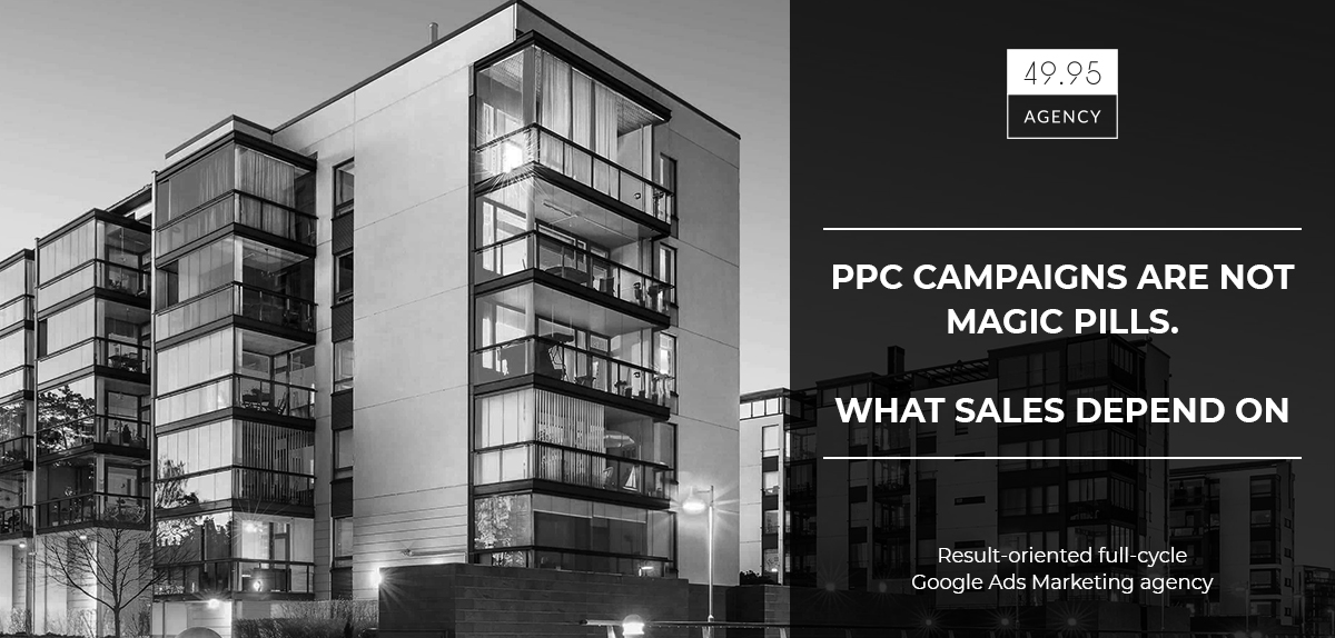 PPC campaigns are not magic pills, or what sales depend on